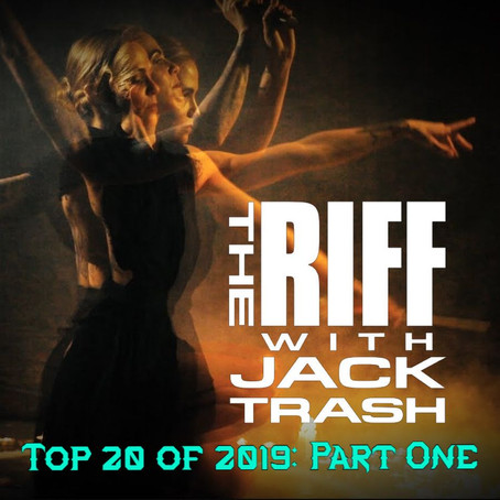 The Riff with Jack Trash: Top 20 Albums of 2019 (Pt.1)