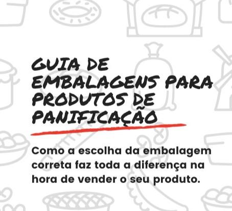 GUIA DE EMBALAGENS PARA PRODUTOS DE PANIFICAÇÃO