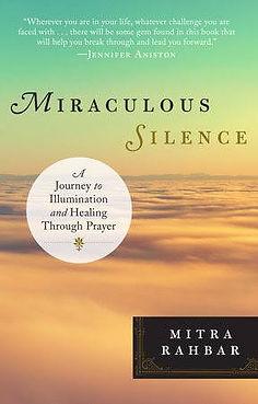 Miraculous Silence by Mitra Rahbar, illustrated by Lauren Sebastian