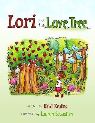 Lori & the Love Tree by Keidi Keating