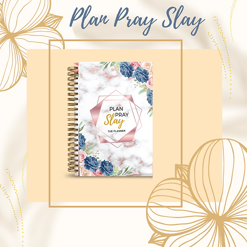 Plan Pray Slay (Rose Gold Marble Edition)