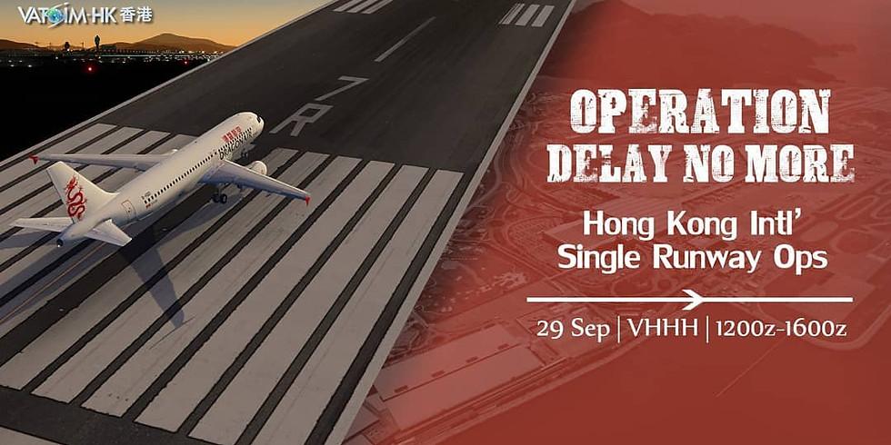 Operation Delay No More