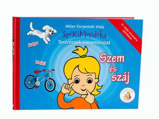 SzóKiMondóka - Testrészek mesesorozat - Szem és száj