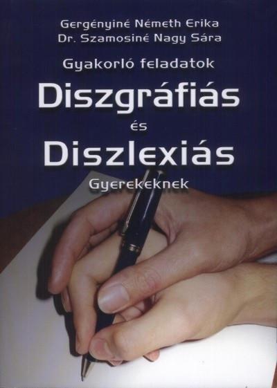Gyakorló feladatok deszlexiás és diszgráfiás gyerekeknek