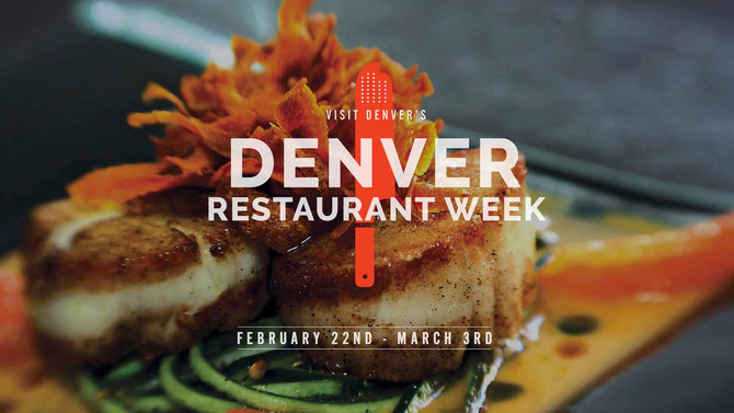 Your Guide to Denver Restaurant Week 2019