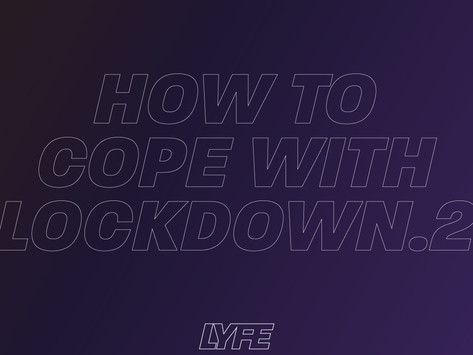 How to Cope with Lockdown.2