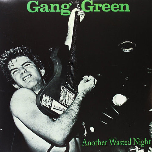 GANGGREEN - ANOTHER WASTED NIGHT CD