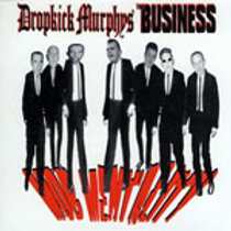 DROPKICK MURPHY'S / BUSINESS - MOB MENTALITY CD