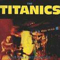 TITANICS - SELF-TITLED CD