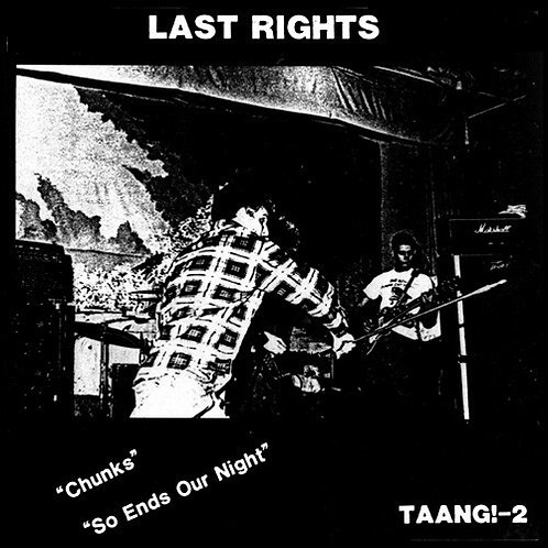 "LAST RIGHTS ""Chunks / So Ends Our Night 7"" WHOLESALE"