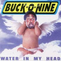 BUCK 09 - WATER IN MY HEAD CD