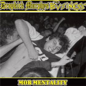 DROPKICK MURPHYS - MOB MENTALITY 7 INCH