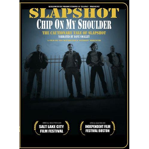 SLAPSHOT – Chip On My Shoulder DVD DOCUMENTRY