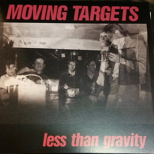 MOVING TARGETS - LESS THAN GRAVITY