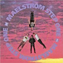 MAELSTROM - STEP ONE LP