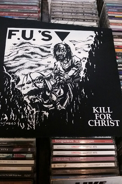 F.U.'S Kill For Christ - Back Patch