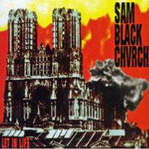 SAM BLACK CHURCH - LET IN LIFE CD