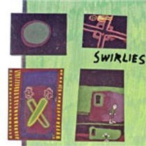 SWIRLIES  - WHAT TO DO ABOUT THEM CD
