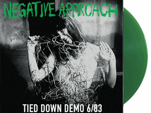 NEGATIVE APPROACH Tied Down: The Complete Demo