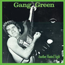 GANGGREEN- ANOTHER WASTED NIGH LP