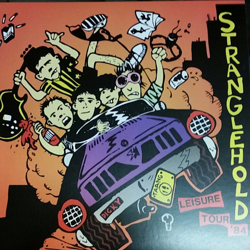 STRANGLEHOLD - SAME ALL OVER b/w SHE'S NOT LEAVING 7""