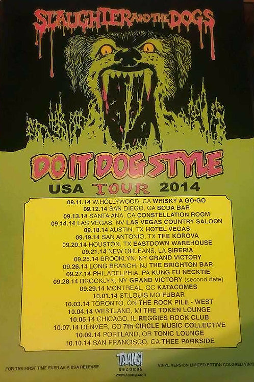SLAUGHTER AND THE DOGS - 2014 TOUR POSTER