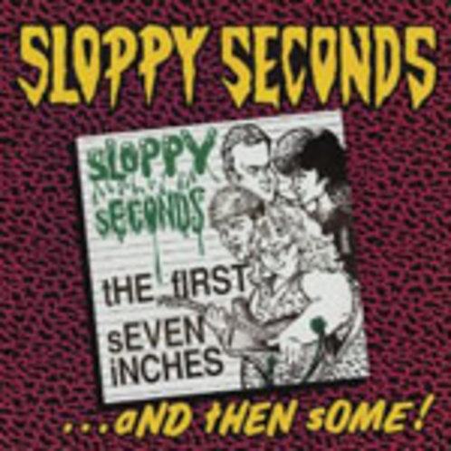 SLOPPY SECONDS - The First Seven Inches... and Then Some - RED VINYL