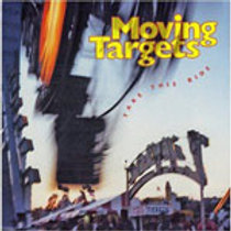 MOVING TARGETS - Take this Ride