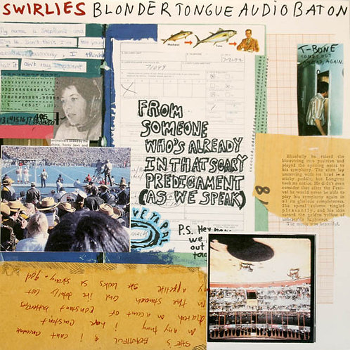 SWIRLIES - BLONDER TOUNGUE AUDIO BATON