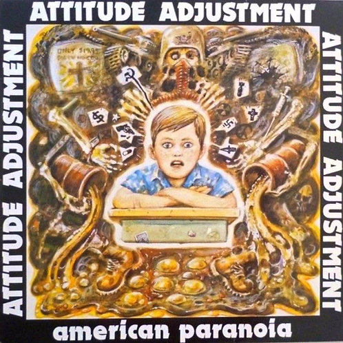 ATTITUDE ADJUSTMENT - AMERICAN PARANOIA LP with DVD