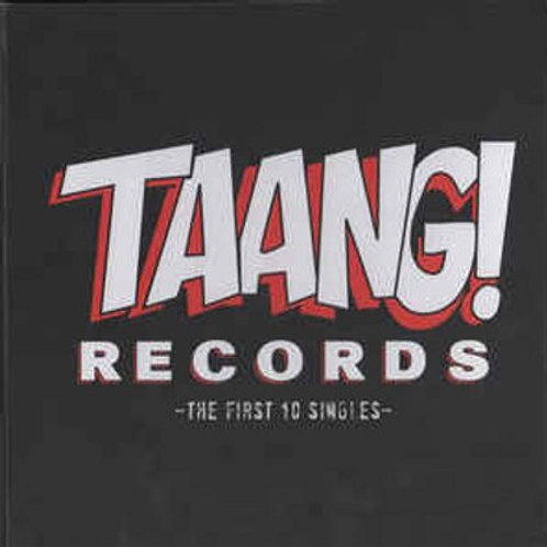 TAANG! RECORDS: First 10 Singles LP (AVAILABLE BLACK FRIDAY 2021)