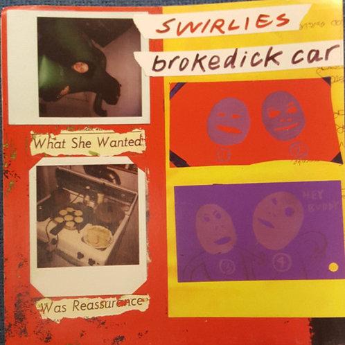 SWIRLIES - Broke Dick Car
