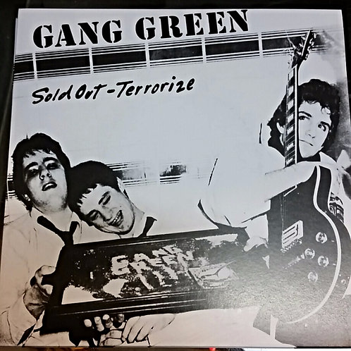 GANGGREEN - SOLD OUT b/w TERRORIZE