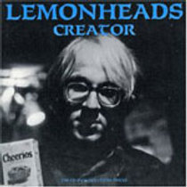 LEMONHEADS - CREATOR CD