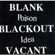 POISON IDEA - BLANK BLACKOUT VACANT CD