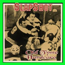 SLAPSHOT - OLD TYME HARDCORE CD