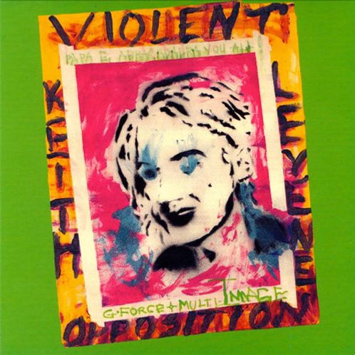 KEITH  LEVENE - VIOLENT OPPOSITION LP