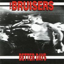 BRUISERS - BETTER DAYS CD