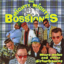 MIGHTY MIGHTY BOSSTONES -MORE NOIES & OTHER ...