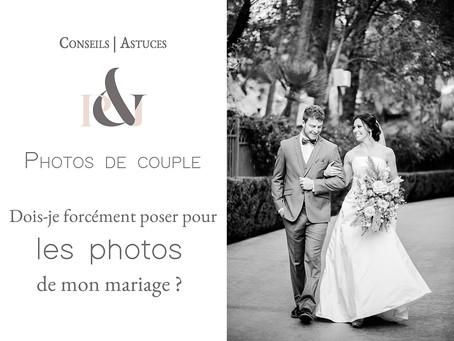 Dois-je poser pour mes photos de mariage ? Telle est la question !