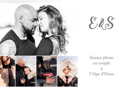 Séance Photo de Couple à L'Alpe D'huez | E. & S.