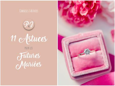 11 Astuces pour les Futures Mariées