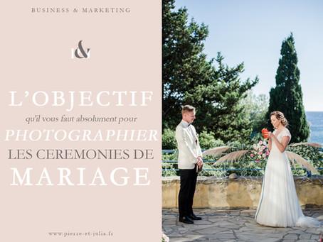 Quel objectif photo utiliser lors d'une cérémonie de mariage ?