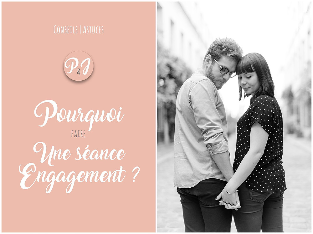 Séance Engagement - Pierre & Julia Photographes