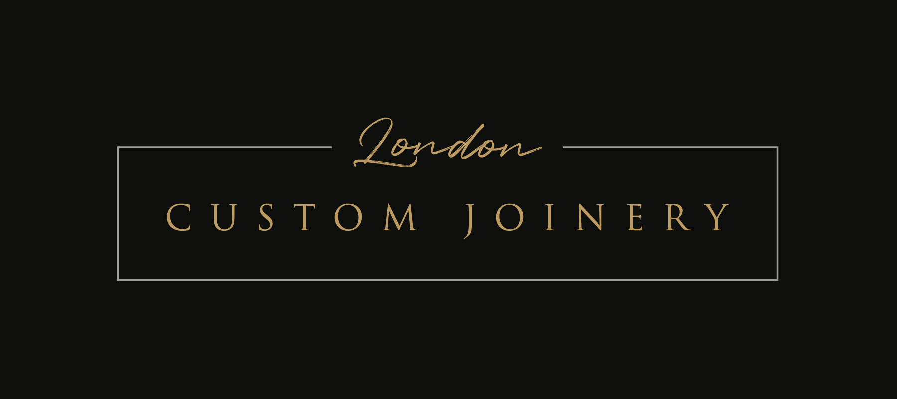 LONDON CUSTOM JOINERY