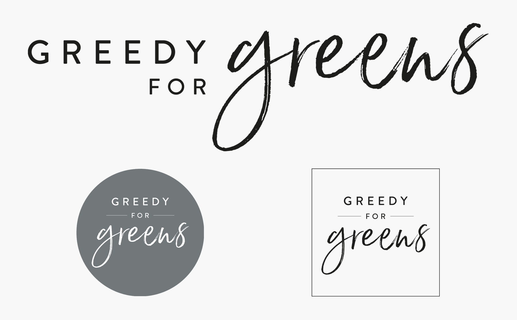 GREEDY FOR GREENS