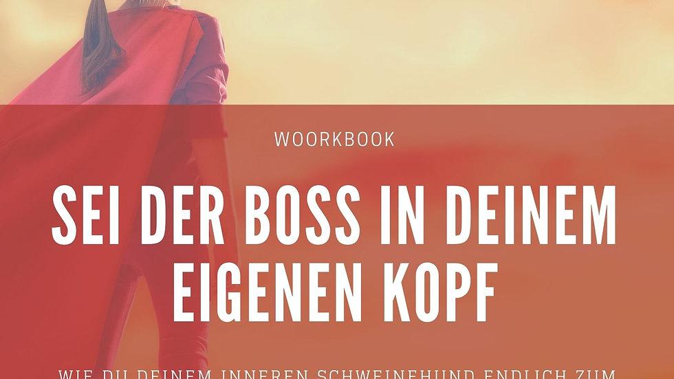 Sei der Boss in deinem eigenen Kopf