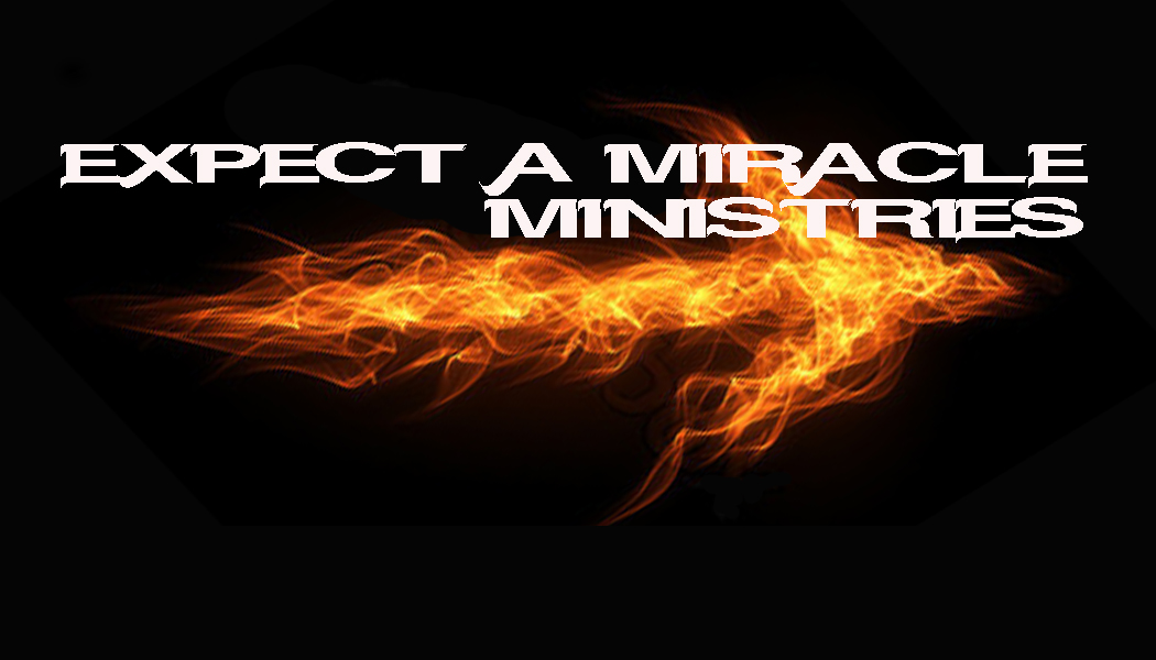 Expect A Miracle Ministries