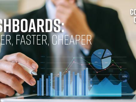 Dashboards: Better, Faster, Cheaper