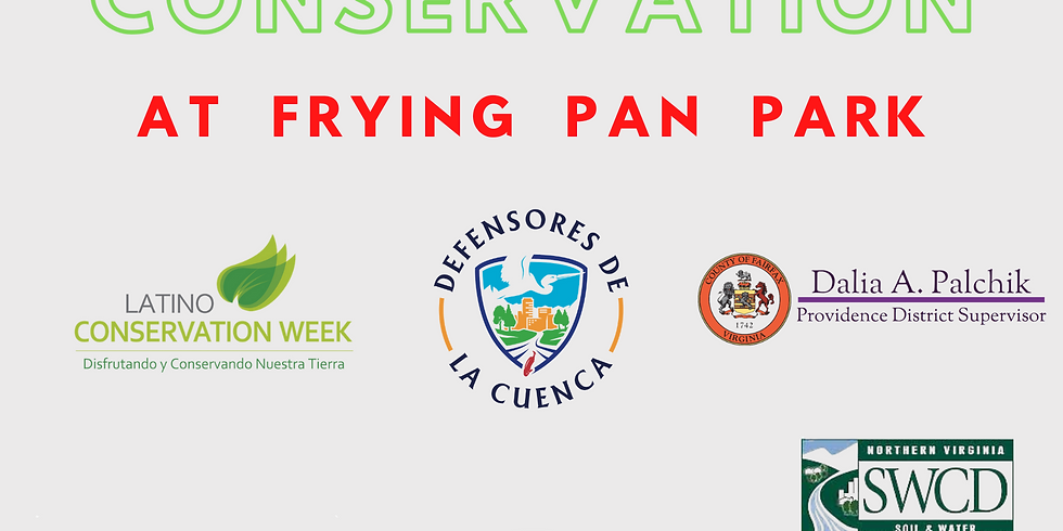 Latino Conservation Month - Frying Pan Park
